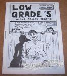 Low Grade #5