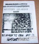 Mystery Hearsay