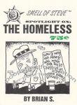Smell of Steve Spotlight on the Homeless