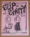 Slip and Smitty #1