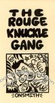 Rouge Knuckle Gang, The