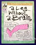 Leg Without a Brain, A #1