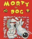 Morty the Dog Vol. 1