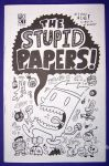 Stupid Papers!, The #1