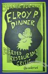 Summer Fun with Elroy P. Dinner