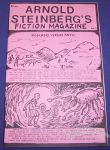 Arnold Steinberg's Fiction Magazine #1