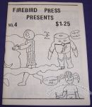 Firebird Press Presents #4