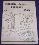 Firebird Press Presents #4