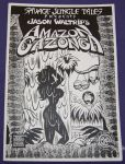 Savage Jungle Tales Presents Amazon Gazonga
