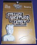 Strange Weather Lately sampler