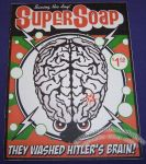 Super Soap: They Washed Hitler's Brain!