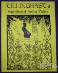 Tillinghast's Moribund Fairy-Tales #3