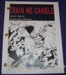 Train Me Gamble