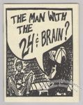 Man With the 24¢ Brain, The