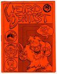 Weird Dentist