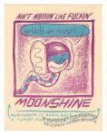 Ain't Nothin' Like Fuckin' Moonshine postcard