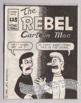 Micro-Comics #115: The Rebel Cartoon Man