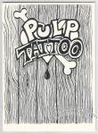 Pulp Tattoo (digest)