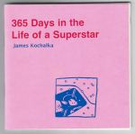 365 Days in the Life of a Superstar