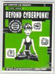 Beyond Cyberpunk!